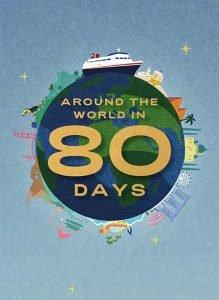 Around the World in 80 Days - 23rd Feb 2023